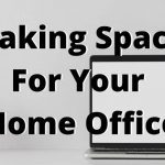 Making Space for Your Home Office / Gym